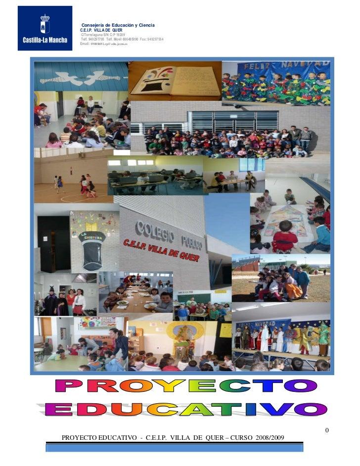 Consejería de Educación y Ciencia     C.E.I.P. VILLA DE QUER     C/Torrelaguna S/N C:P 19209     Telf. 949297795 Telf. Mov...