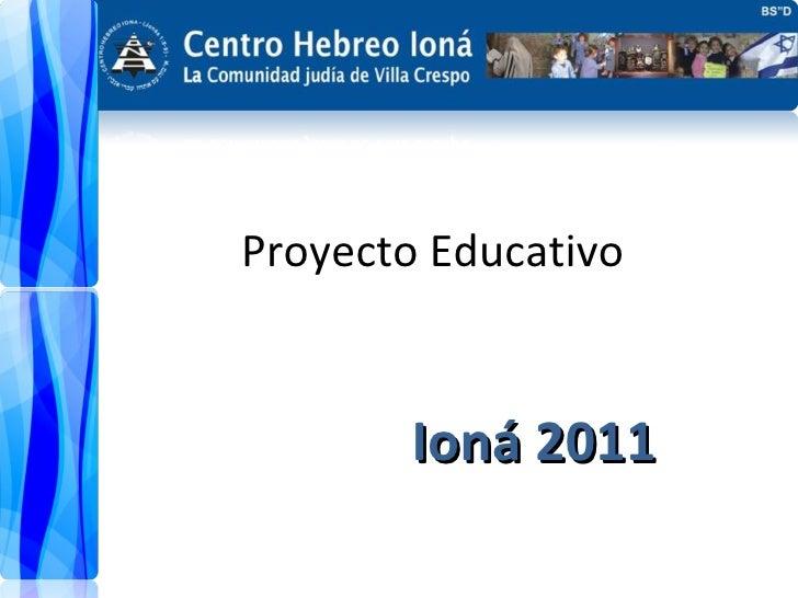 Proyecto Educativo  Ioná 2011
