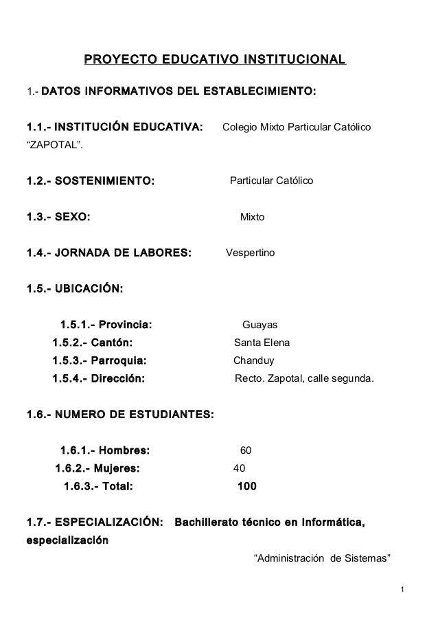 PROYECTO EDUCATIVO INSTITUCIONAL1.- DATOS INFORMATIVOS DEL ESTABLECIMIENTO:1.1.- INSTITUCIÓN EDUCATIVA:        Colegio Mix...