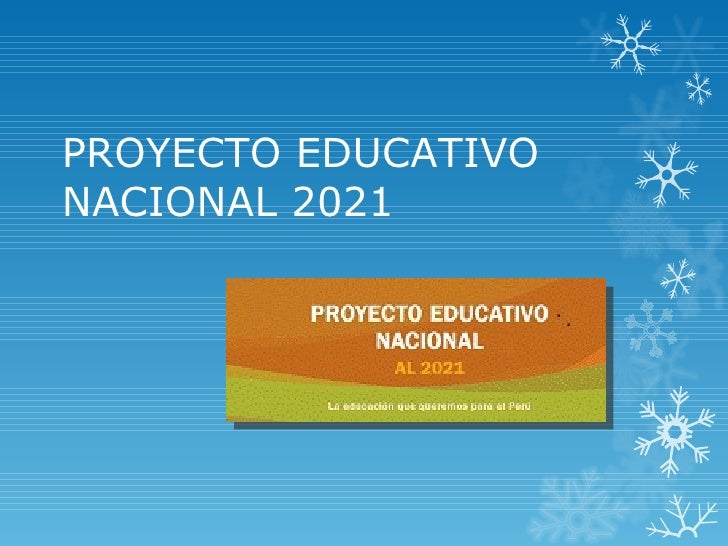 PROYECTO EDUCATIVONACIONAL 2021