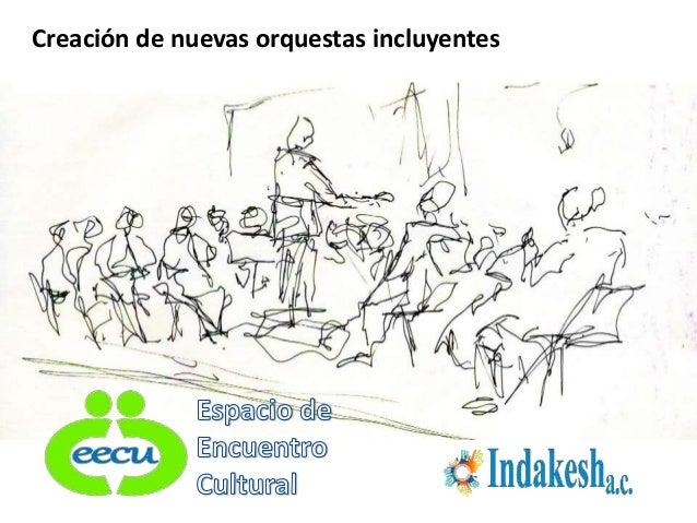 Creación de nuevas orquestas incluyentes