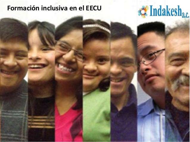 Formación inclusiva en el EECU
