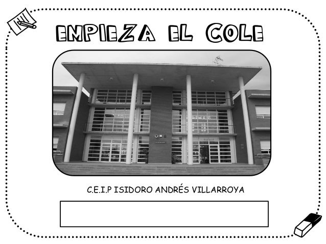 EMPIEZA EL COLE  C.E.I.P ISIDORO ANDRÉS VILLARROYA  %