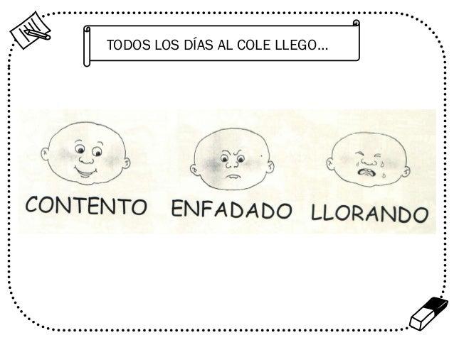 TODOS LOS DÍAS AL COLE LLEGO…  %