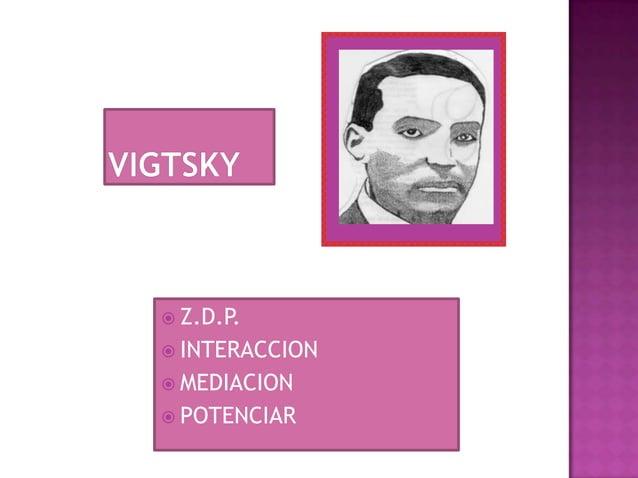  Z.D.P. INTERACCION MEDIACION POTENCIAR