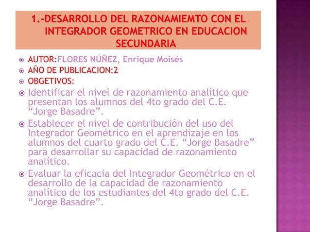    AUTOR:FLORES NÚÑEZ, Enrique Moisés   AÑO DE PUBLICACION:2   OBGETIVOS: Identificar el nivel de razonamiento analíti...