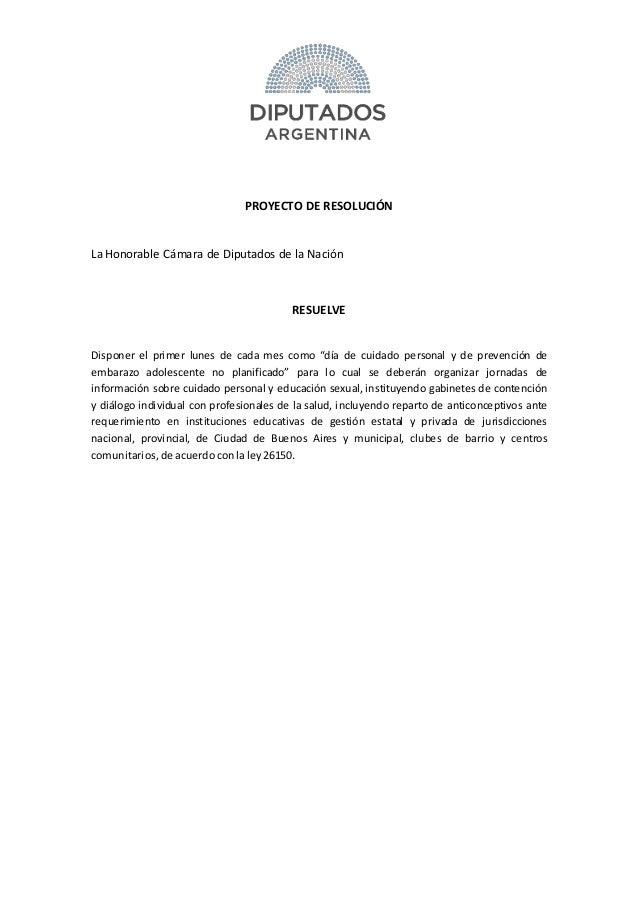 """PROYECTO DE RESOLUCIÓN La Honorable Cámara de Diputados de la Nación RESUELVE Disponer el primer lunes de cada mes como """"d..."""