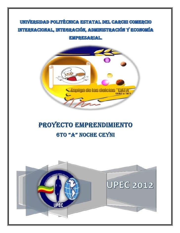 Universidad Politécnica Estatal del CarchiComercio Internacional, Integración, Administración y Economía                  ...