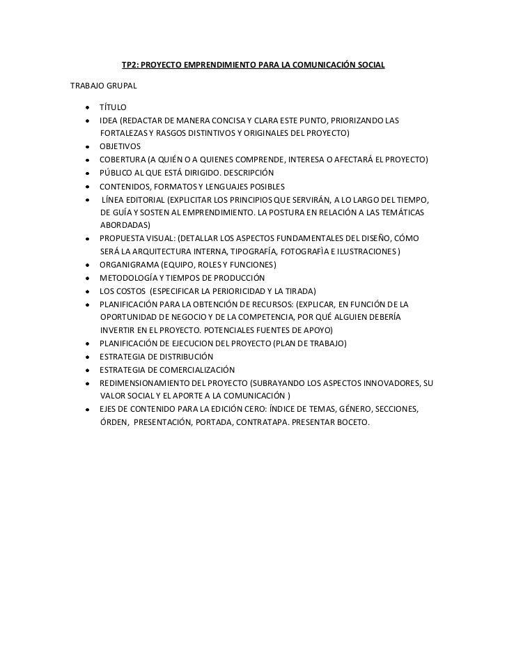 TP2: PROYECTO EMPRENDIMIENTO PARA LA COMUNICACIÓN SOCIALTRABAJO GRUPAL      TÍTULO      IDEA (REDACTAR DE MANERA CONCISA Y...