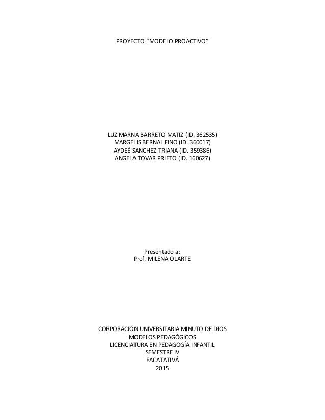 "PROYECTO ""MODELO PROACTIVO"" LUZ MARNA BARRETO MATIZ (ID. 362535) MARGELIS BERNAL FINO (ID. 360017) AYDEÉ SANCHEZ TRIANA (I..."