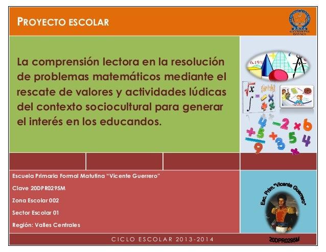 Proyecto Escolar 2013 2014 De La Esc Vicente Guerrero