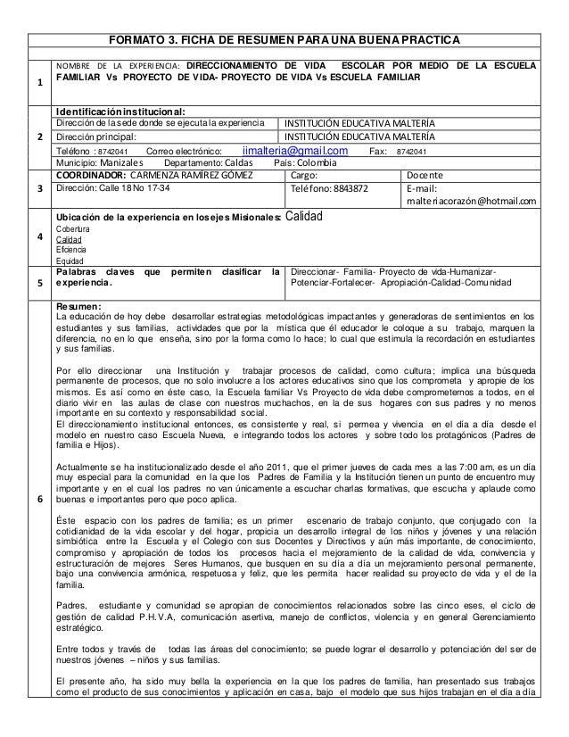 FORMATO 3. FICHA DE RESUMEN PARA UNA BUENA PRACTICA 1 NOMBRE DE LA EXPERIENCIA: DIRECCIONAMIENTO DE VIDA ESCOLAR POR MEDIO...