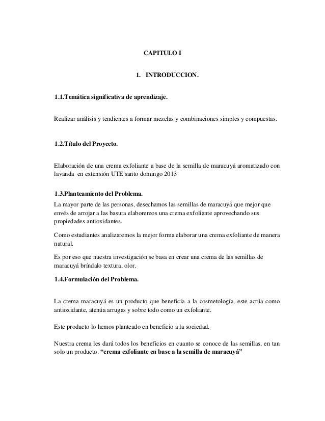 CAPITULO I 1. INTRODUCCION. 1.1.Temática significativa de aprendizaje. Realizar análisis y tendientes a formar mezclas y c...