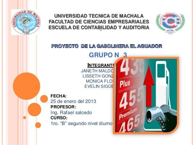 UNIVERSIDAD TECNICA DE MACHALA FACULTAD DE CIENCIAS EMPRESARIALES ESCUELA DE CONTABILIDAD Y AUDITORIA GRUPO N 3 INTEGRANT...