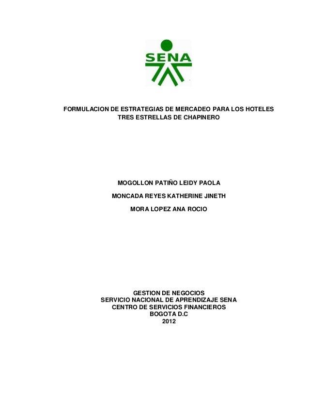 FORMULACION DE ESTRATEGIAS DE MERCADEO PARA LOS HOTELES              TRES ESTRELLAS DE CHAPINERO              MOGOLLON PAT...