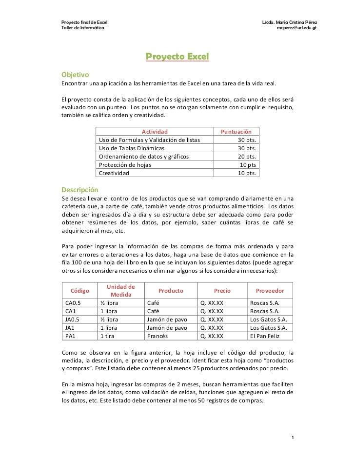 Proyecto final de Excel                                                           Licda. María Cristina Pérez Taller de In...