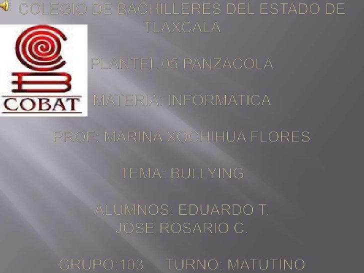 Colegio de bachilleres del estado de tlaxcalaplantel 05 panzacolamateria: informaticaprof: marina xochihua florestema: bul...