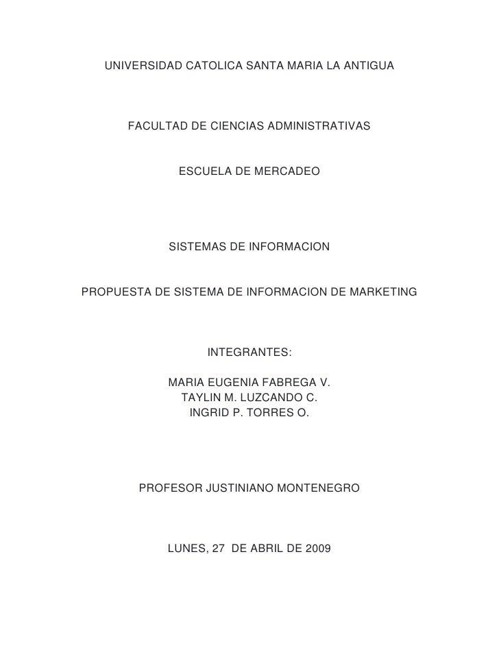 UNIVERSIDAD CATOLICA SANTA MARIA LA ANTIGUA           FACULTAD DE CIENCIAS ADMINISTRATIVAS                 ESCUELA DE MERC...