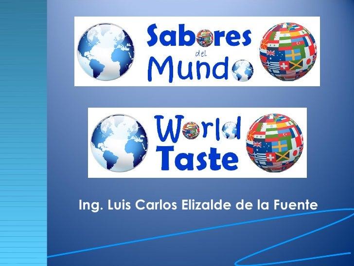 Ing. Luis Carlos Elizalde de la Fuente