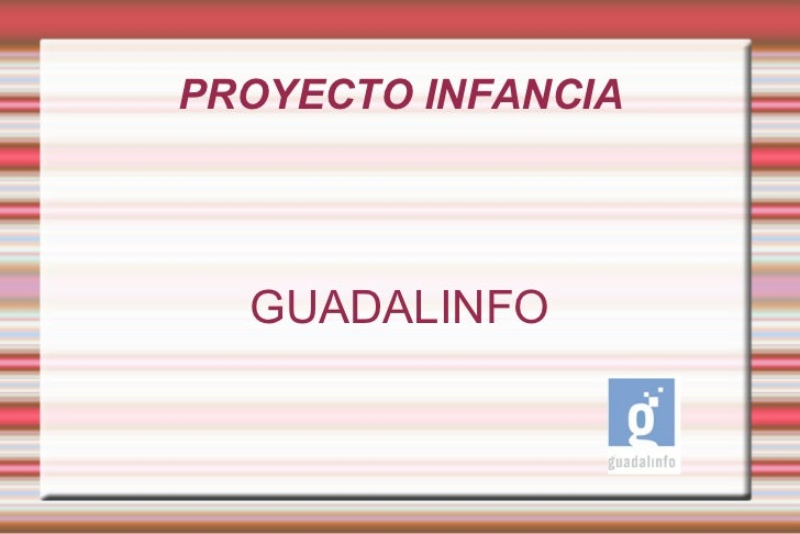 PROYECTO INFANCIA GUADALINFO