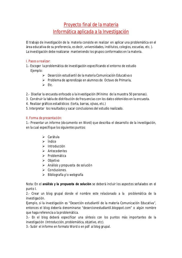 Proyecto final de la materia                    Informática aplicada a la InvestigaciónEl trabajo de investigación de la m...