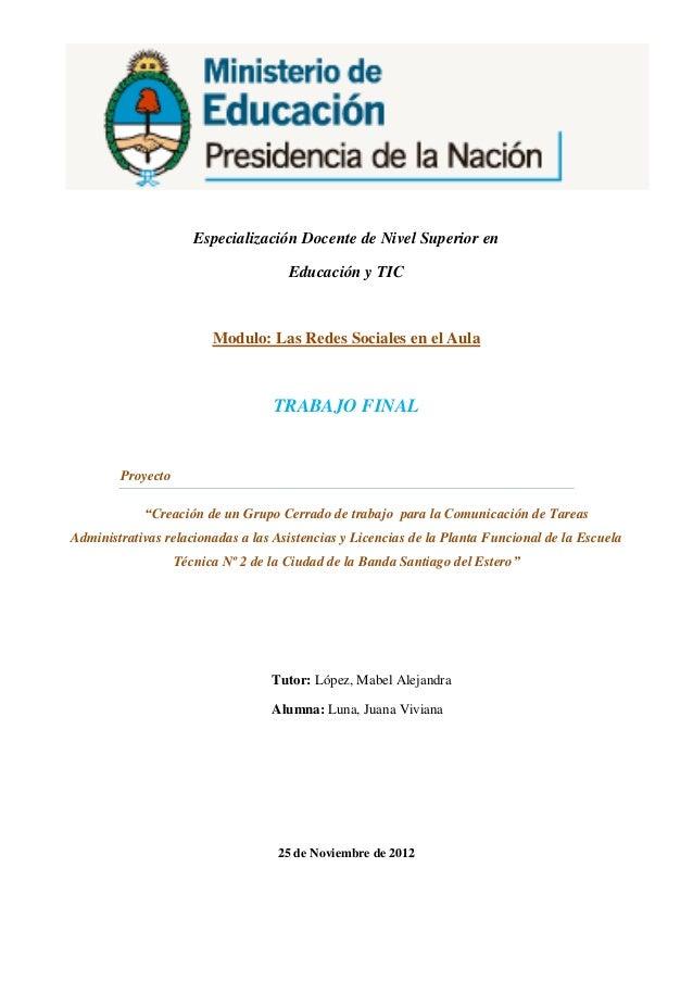 Especialización Docente de Nivel Superior en                                      Educación y TIC                         ...