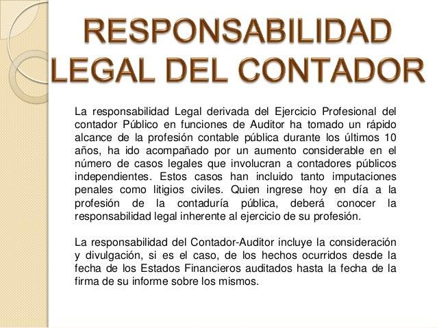 Responsabilidad legal del contador publico for Responsabilidad legal