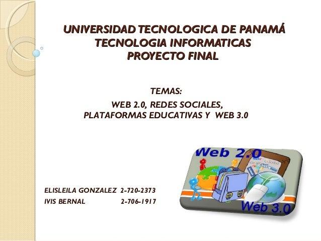 UNIVERSIDADTECNOLOGICA DE PANAMÁUNIVERSIDADTECNOLOGICA DE PANAMÁ TECNOLOGIA INFORMATICASTECNOLOGIA INFORMATICAS PROYECTO F...