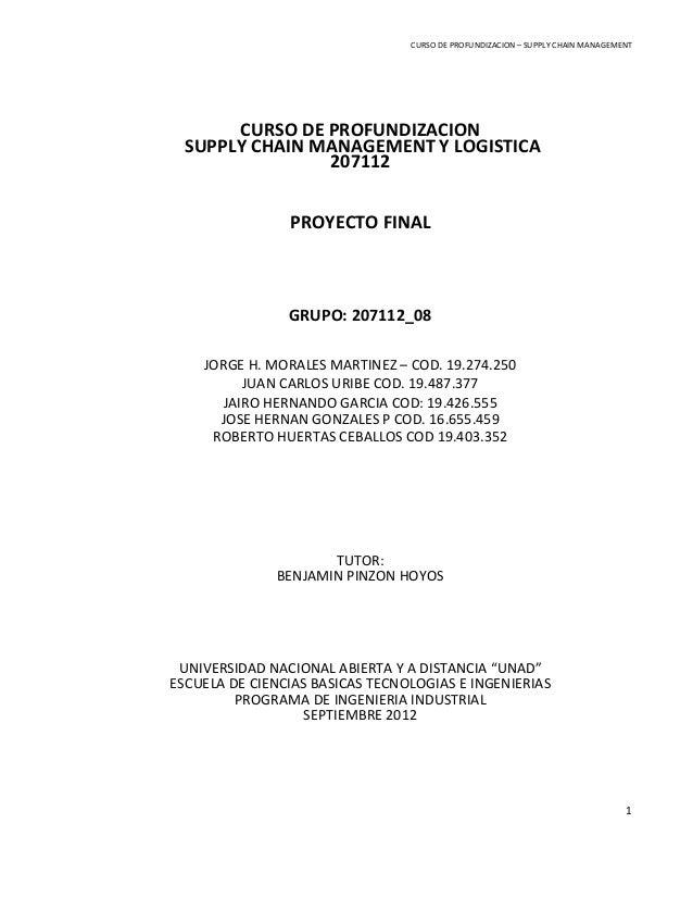 CURSO DE PROFUNDIZACION – SUPPLY CHAIN MANAGEMENT  CURSO DE PROFUNDIZACION SUPPLY CHAIN MANAGEMENT Y LOGISTICA 207112 PROY...