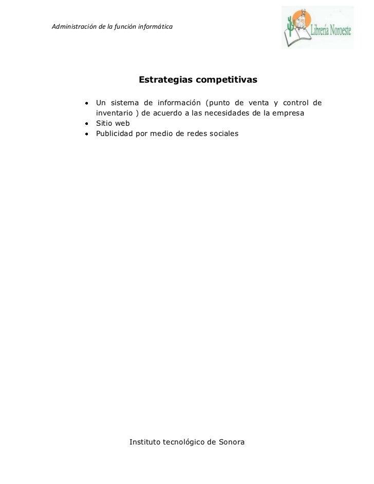 Administración de la función informática                            Estrategias competitivas              Un sistema de in...