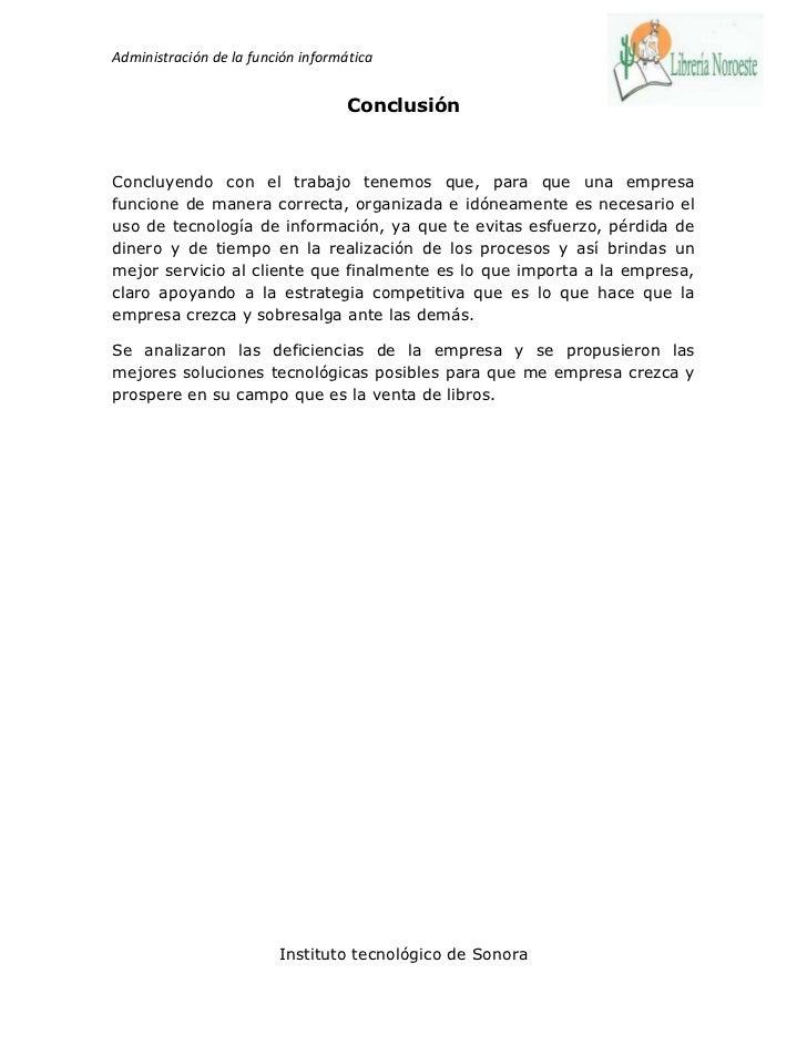 Administración de la función informática                                    ConclusiónConcluyendo con el trabajo tenemos q...
