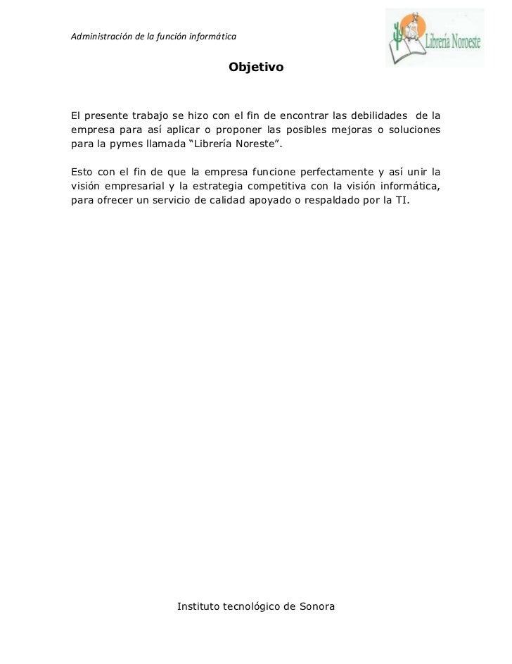 Administración de la función informática                                      ObjetivoEl presente trabajo se hizo con el f...