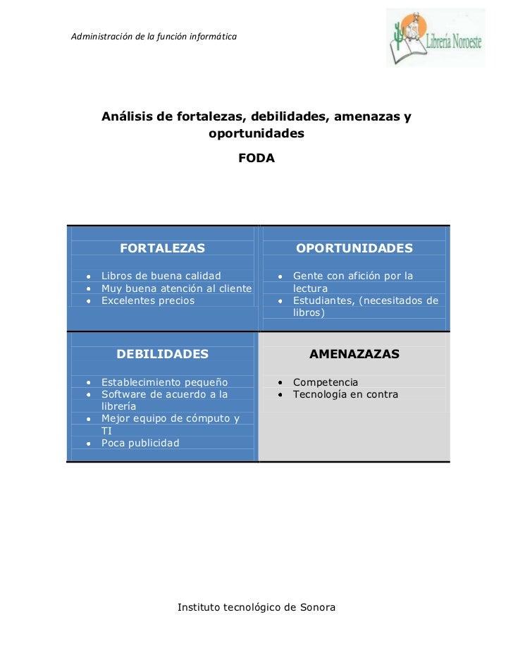 Administración de la función informática       Análisis de fortalezas, debilidades, amenazas y                        opor...