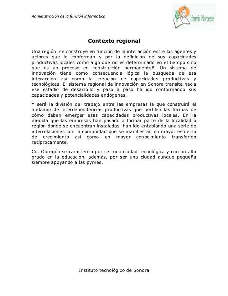 Administración de la función informática                              Contexto regionalUna región se construye en función ...