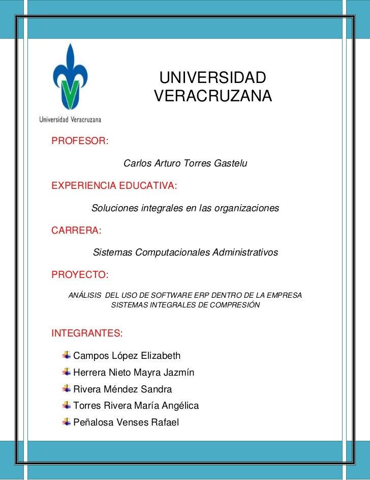UNIVERSIDAD                     VERACRUZANAPROFESOR:               Carlos Arturo Torres GasteluEXPERIENCIA EDUCATIVA:     ...