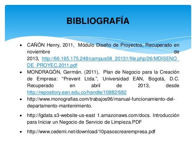 BIBLIOGRAFÍA CAÑÓN Henry, 2011, Módulo Diseño de Proyectos, Recuperado en noviembre de 2013, http://66.165.175.248/campus0...