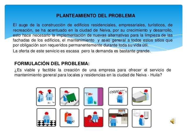 PLANTEAMIENTO DEL PROBLEMA El auge de la construcción de edificios residenciales, empresariales, turísticos, de recreación...