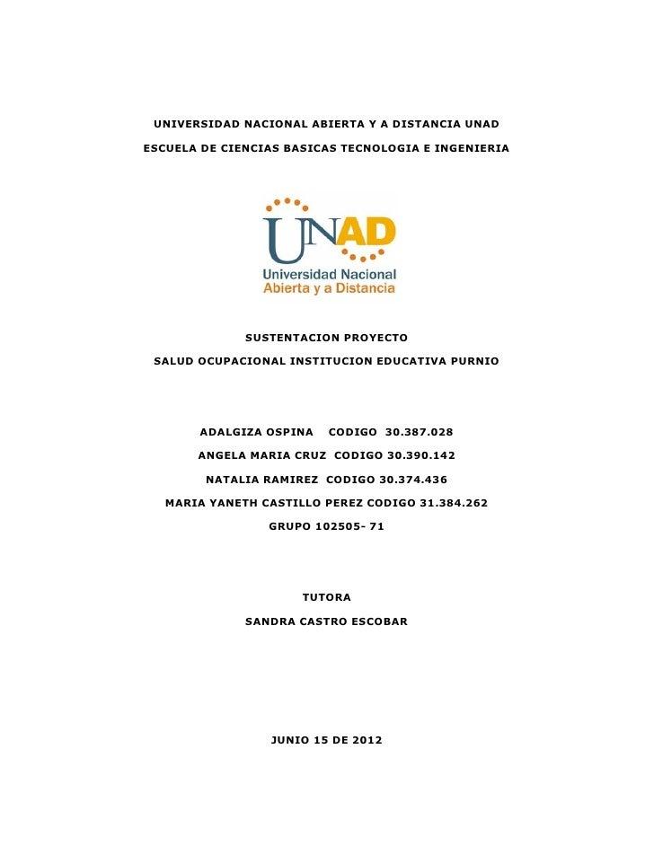 UNIVERSIDAD NACIONAL ABIERTA Y A DISTANCIA UNADESCUELA DE CIENCIAS BASICAS TECNOLOGIA E INGENIERIA              SUSTENTACI...