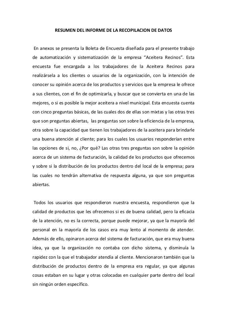 RESUMEN DEL INFORME DE LA RECOPILACION DE DATOSEn anexos se presenta la Boleta de Encuesta diseñada para el presente traba...