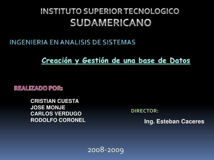 CRISTIAN CUESTA JOSE MONJE                               DIRECTOR: CARLOS VERDUGO RODOLFO CORONEL                   Ing. E...