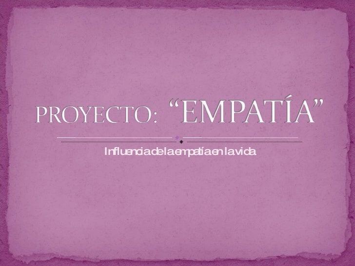 Influencia de la empatía en la vida