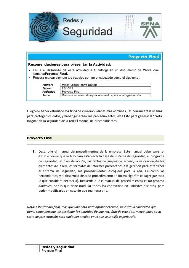 Proyecto Final Recomendaciones para presentar la Actividad: Envía el desarrollo de esta actividad a tu tutor@ en un docume...