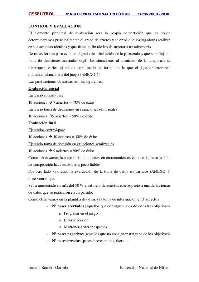 CESFÚTBOL MÁSTER PROFESIONAL EN FÚTBOL Curso 2009 - 2010 Andoni Bombín Garrido Entrenador Nacional de Fútbol El elemento p...