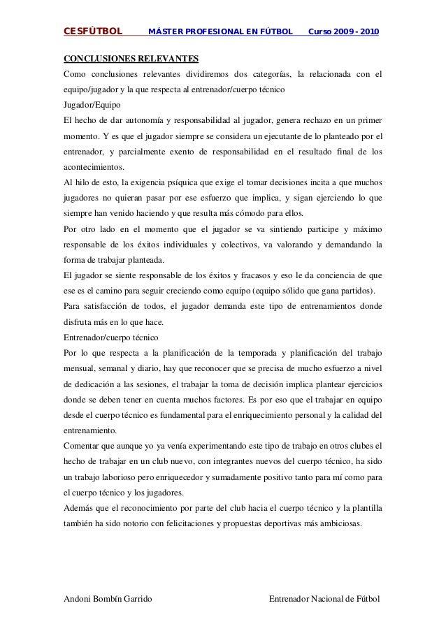 CESFÚTBOL MÁSTER PROFESIONAL EN FÚTBOL Curso 2009 - 2010 Andoni Bombín Garrido Entrenador Nacional de Fútbol Como conclusi...
