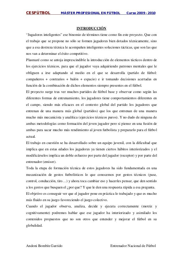 "CESFÚTBOL MÁSTER PROFESIONAL EN FÚTBOL Curso 2009 - 2010 Andoni Bombín Garrido Entrenador Nacional de Fútbol ""Jugadores in..."