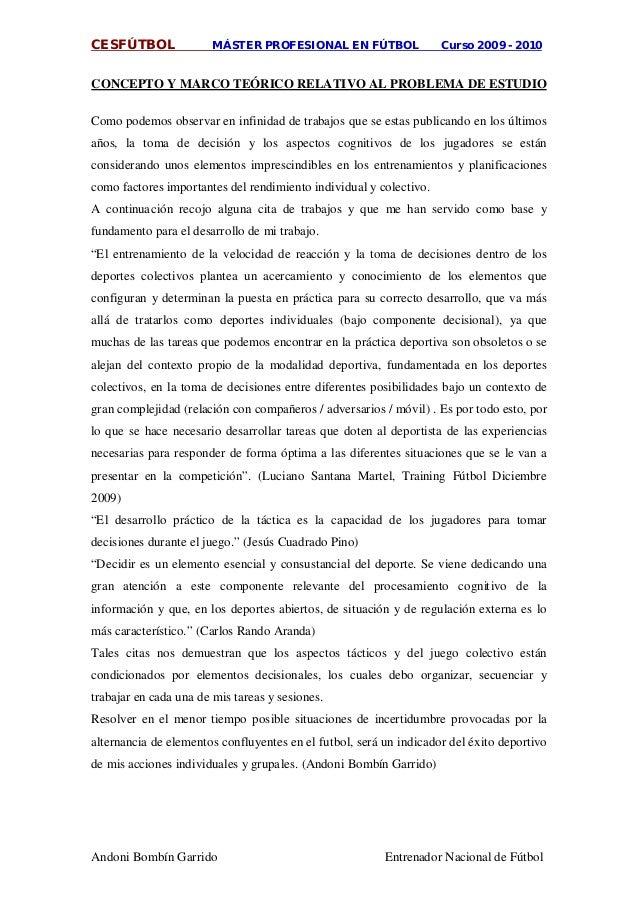 CESFÚTBOL MÁSTER PROFESIONAL EN FÚTBOL Curso 2009 - 2010 Andoni Bombín Garrido Entrenador Nacional de Fútbol CONCEPTO Y MA...