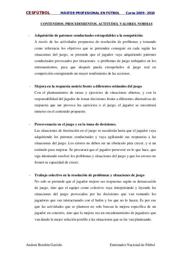 CESFÚTBOL MÁSTER PROFESIONAL EN FÚTBOL Curso 2009 - 2010 Andoni Bombín Garrido Entrenador Nacional de Fútbol CONTENIDOS: P...