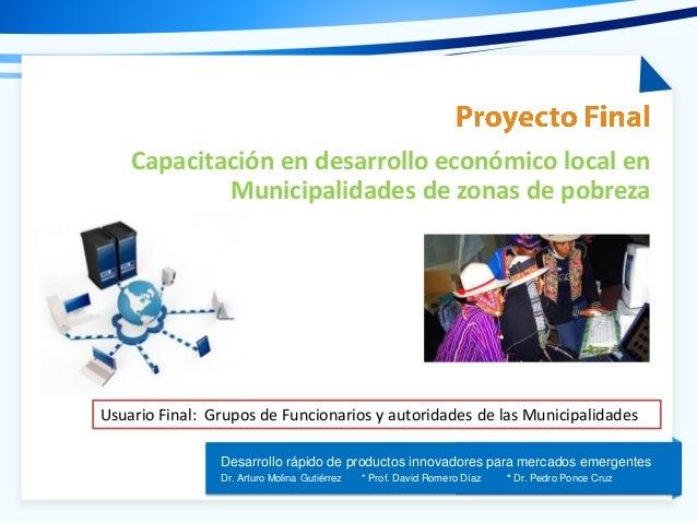Tema de la presentación Desarrollo rápido de productos innovadores para mercados emergentes Dr. Arturo Molina Gutiérrez * ...