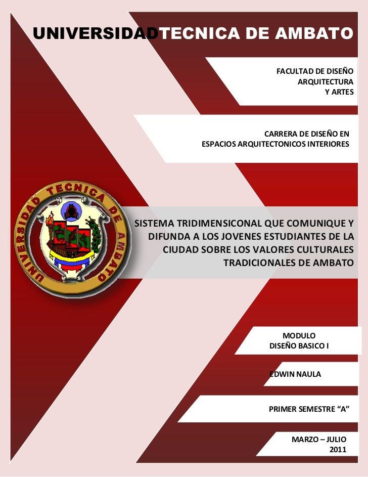 FACULTAD DE DISEÑO ARQUITECTURA Y ARTESUNIVERSIDADTECNICA DE AMBATO                                                       ...