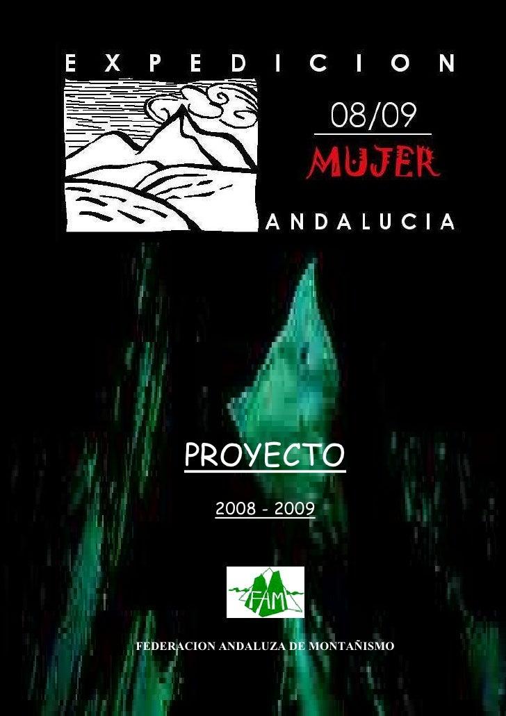 PROYECTO           2008 - 2009     FEDERACION ANDALUZA DE MONTAÑISMO
